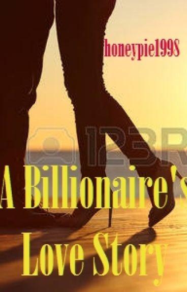 A Billionaire's love story
