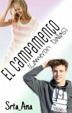 El Campamento (Cameron Dallas) by Srta_Ana