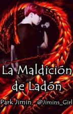 La Maldición de Ladón.  by Jimins_Girl