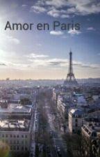 Amor en Paris by clarabooks890