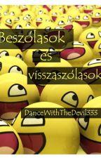 Beszólások és visszaszólások by DanceWithTheDevil333