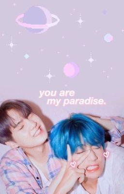 Đọc truyện [ONESHOT] [TAEGI] [FANFIC] You are my paradise