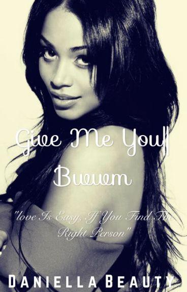 Give Me You Series 1 || Bwwm