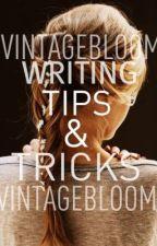 Writing Tips & Tricks by vintagebloom