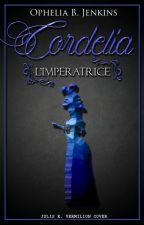Cordelia - L'Imperatrice by Varura