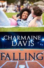 Falling (BWWM Romance) by toxicscribbler