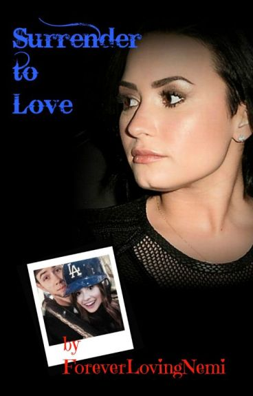 Surrender to Love (Sequel to A Fighting Chance- Nemi)