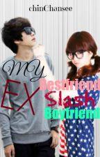 My EX Bestfriend slash EX Boyfriend by chinChansee