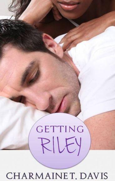 Getting Riley (BWWM Romance)