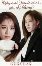[JiMin][Cover] Ngày mai, Yeonie có còn yêu chị không? by loveNu13101988