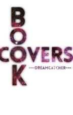 Book Covers by ---dreamcatcher---