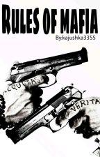 Rules of mafia by kajushka3355
