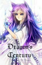 Dragon's Century by BilautasKiss