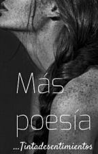 Más  poesía by Tintadesentimientos