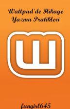 Wattpad'de hikaye yazma pratikleri by fungirl645