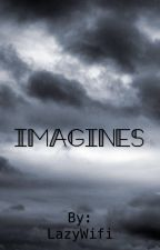 Imagines by LazyWifi