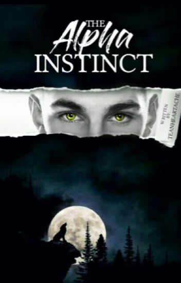 The Alpha Instinct