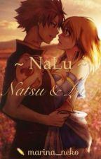 ~NaLu~ Natsu & Lucy by Ae-Cha-Reum