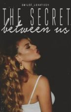 The Secret Between Us - Dinah/ you by Smiley_Lovatic21