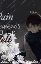 Pain demands to be felt.[Levi X Suicidal Reader X Eren: SNK (Attack On Titan).] by lawlipops