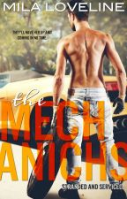 THE MECHANICS: Stranded and Serviced by milaloveline