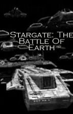 Stargate: The battle of Earth by Samua5aw5