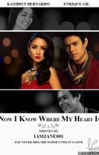 Now I Know Where My Heart Is (KathQuen) by JanuaryDelaCruz