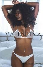 Book 1: Valentina by Toniewan