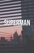 Superman ✄ tomlinson by cliche-me