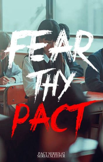 Fear Thy Pact
