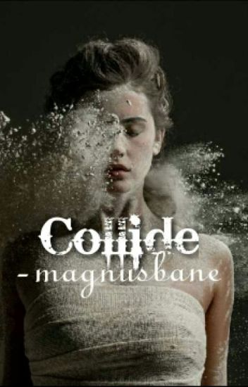 Collide | Teen Wolf | The Originals