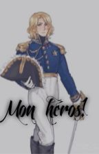 Hetalia France x Reader- Mon héros! by Infinite_Night_Skies