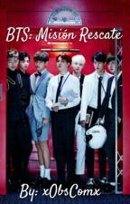 BTS: Misión rescate {Terminada} by XObsComx