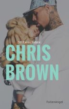 50 Fatos Sobre Chris Brown by fallen-angelcb