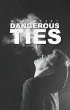 Dangerous Ties by Nina_Amari