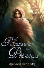 The Runaway Princess (The Princess Thief #2) {ON HOLD} by daughteroflight93