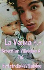 La Vecina ^.^ (Sebastian Villalobos & Tu) by EstrellaDeVillalobos