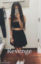 Revenge by Hayeslol200