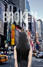 Broken by harriewriter