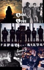 Dark Love (TBJZL/Sidemen fanfiction) by LavenJ