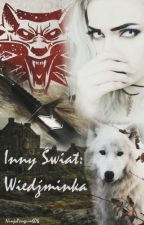 Inny świat: Wiedźminka // Zawieszone by NinjaPenguin606
