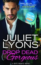 Drop Dead Gorgeous (Formerly Romancing the Undead) by julietlyons