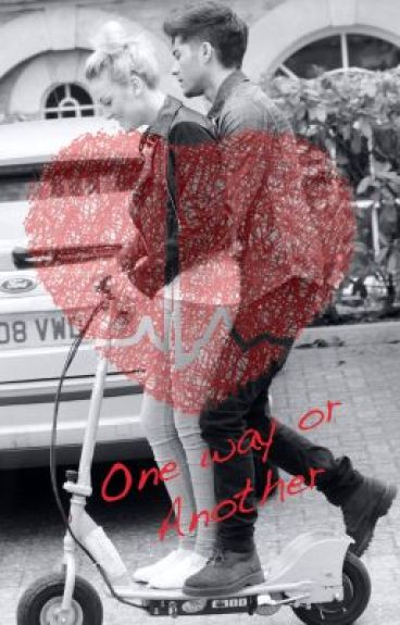 One Way or Another - A Zerrie Fanfic