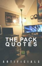 The Pack Quotes by -trashcannot