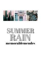 Summer Rain (S.M.) by memorablemendes