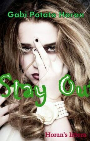 Stay Out (One Direction istorijaa) by gabipotato