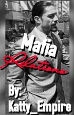 The Mafia Relations™(BWWM)(Discontinued) by Katty_Empire