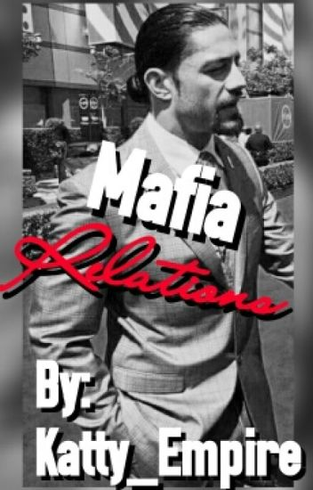 The Mafia Relations™(BWWM)(Discontinued)