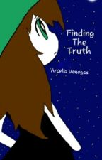 Finding The Truth by LightningStorm21