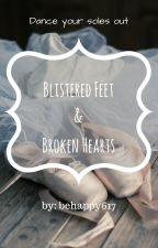 Blistered Feet & Broken Hearts by behappy215